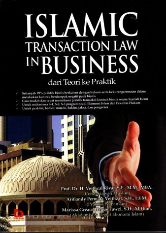 Islamic Transaction Law in Business - Dari Teori Ke Praktik